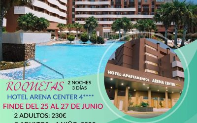 ROQUETAS DE MAR. ARENA CENTER 4* 230€ 2 ADULTOS + 1 NIÑO GRATIS