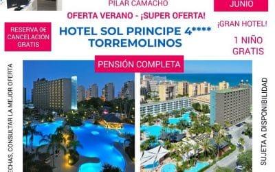 VERANO – 4 DÍAS EN JUNIO – TORREMOLINOS – HOTEL SOL PRINCIPE 4*PENSIÓN COMPLETA Y NIÑO GRATIS – 530 EUROS